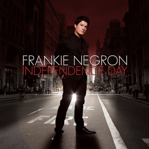 Frankie Negron - Independence Day