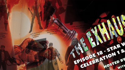 The Exhaust Port Episode 18 - Collecting, Celebrations and Fandom with Eric Ewton