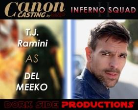 TJ Ramini as Del Meeko