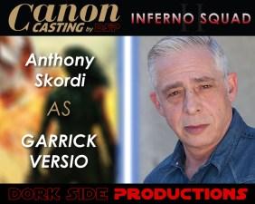 Anthony Skordi as Garrick Versio