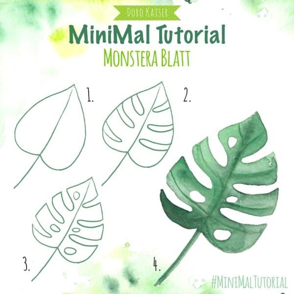 MiniMal Tutorial: Monstera Blatt