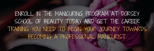 If You Are Looking For A Quick Program That Will Get On Your Way To Great Career This Nail Tech May Be The Answer