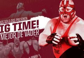 Big Time: lo mejor de Vader
