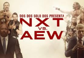 Capítulo 1:  WWE NXT vs AEW Dynamite