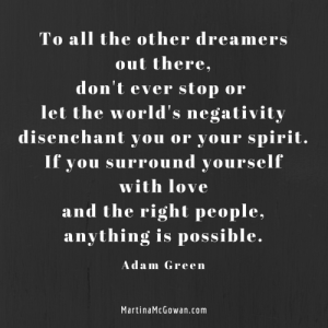 To-all-the-other-dreamers-out-there-dont-let-negativity-alan-green-e1437131079571