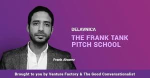 The Frank Tank Pitch School