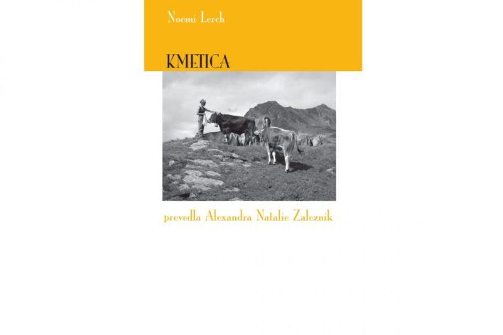 roman, Kmetica, recenzija, recenziji, Noëmi Lerch, Litera, Založba Litera, poletno branje