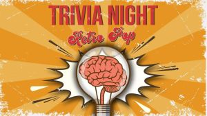TRIVIA NIGHT, Retro Pop