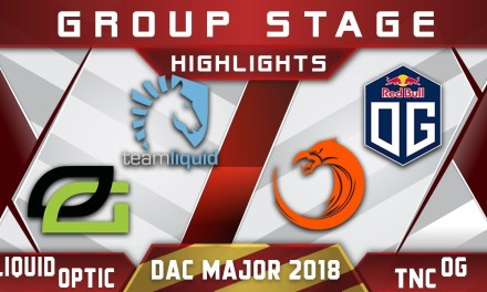 Liquid vs OpTic / TNC vs OG – DAC 2018 Major Highlights Dota 2