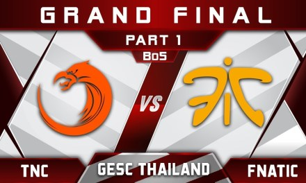 TNC vs Fnatic Grand Final SEA GESC Thailand 2018 Highlights Dota 2 – Part 1