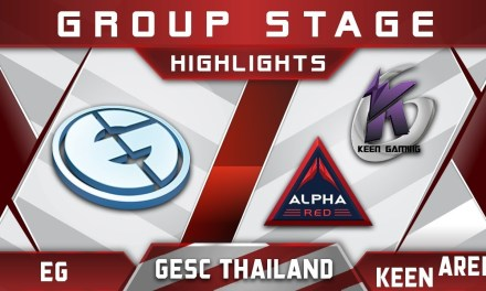 EG vs Keen / Alpha Red – GESC Thailand 2018 Minor Highlights Dota 2