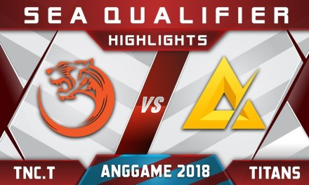 TNC.Tigers vs TaskUs Titans ANGGAME SEA vs China 2018 Highlights Dota 2
