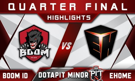 Boom ID vs Ehome Quarter Final OGA Dota Pit Minor 2019 Highlights Dota 2