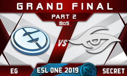 Secret vs EG Grand Final ESL One Birmingham 2019 Highlights Dota 2 – [Part 2]