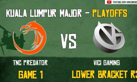[Highlights] TNC vs Vici Gaming | GAME 1 | The Kuala Lumpur Major | Playoffs – Lower Bracket R3