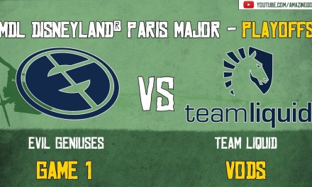 [VODs] EG vs Team Liquid | Playoffs | Game 1 | MDL Disneyland® Paris Major | Amazing Dota