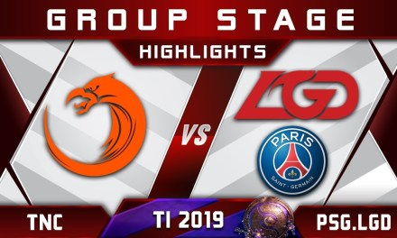 TNC vs PSG.LGD TI9 The International 2019 Highlights Dota 2