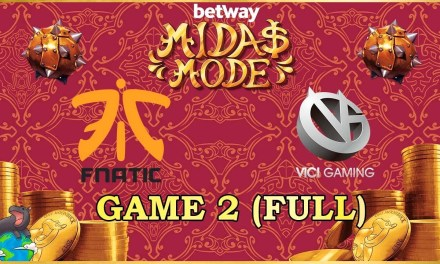 VG vs Fnatic Game 2 – Betway Midas Mode 2