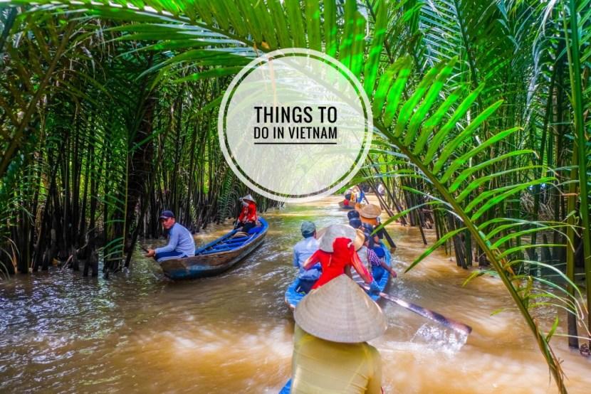 5 Things To Do In Ho Chi Minh City (Saigon), Vietnam - Do