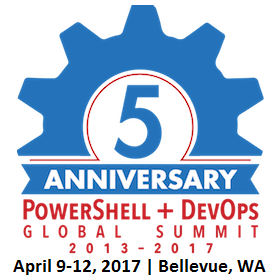 5 Year Anniversary - PowerShell & DevOps Global Summit 2013-2017; April 9-12 2017 | Bellevue, WA