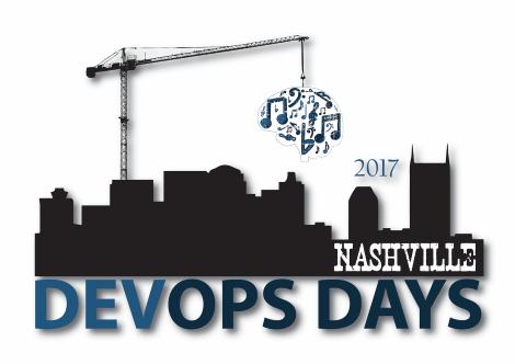 DevOpsDays Nashville 2017; October 17-18 2017 | Nashville, TN