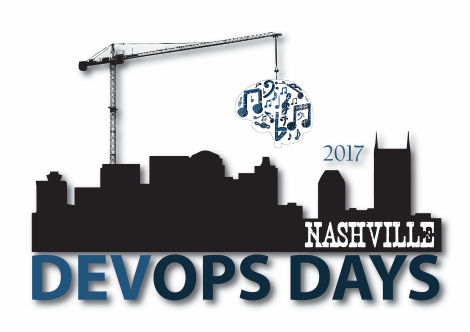 DevOpsDays Nashville 2017; October 17-18 2017 | Nashville, TN