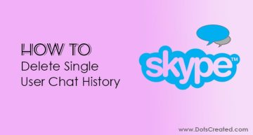 How to Delete SIngle User (Contact) Skype Chat History Image by DotsCreated