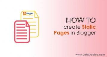 How to Create Static Pages in Blogger - Dots Created