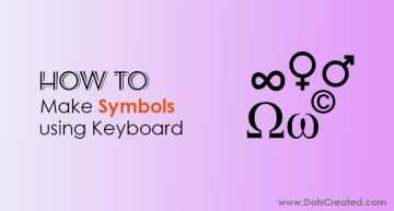 How to make symbols using Keyboard - Dots Created