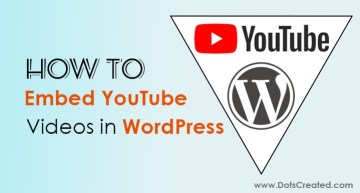 How to Add YouTube Facebook Instagram Videos in WordPress - Dots Created