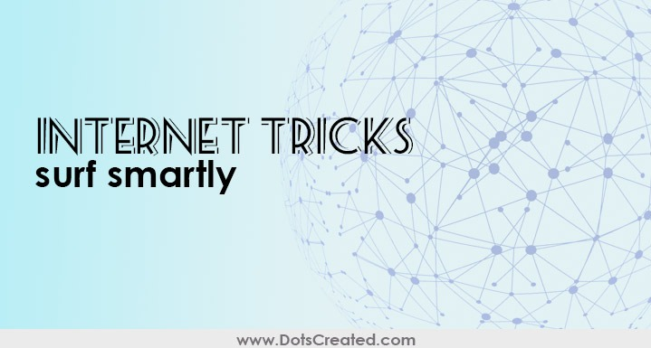 how to internet tricks techniques - dots created