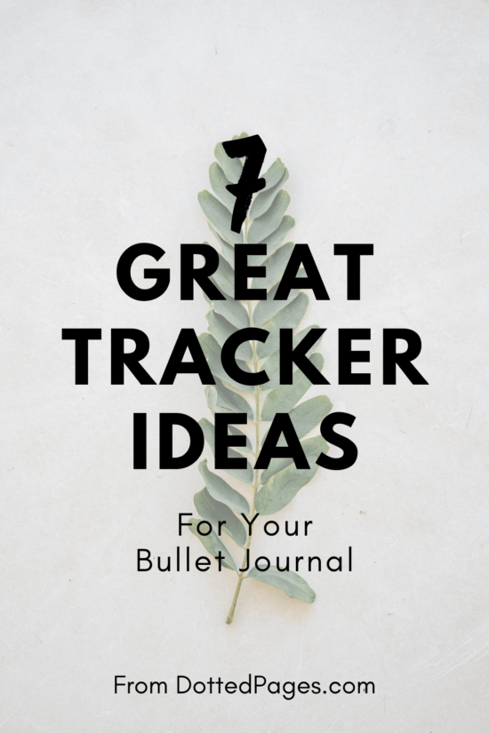 7 Bullet Journal Tracker Ideas