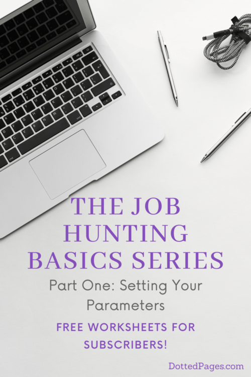 Job Hunting Basics Setting Parameters Pin