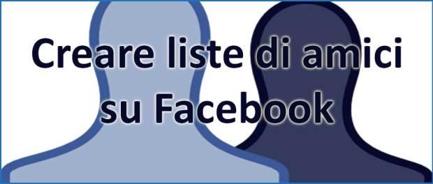 creare liste di amici su facebook