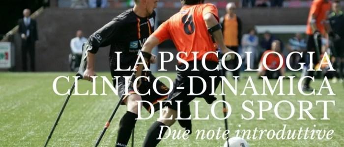 Note introduttive alla psicologia clinico-dinamica dello sport