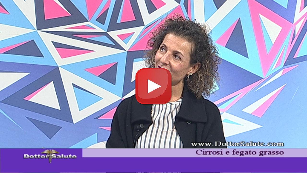 Cirrosi e fegato grasso Olivia Morelli gastroenterologa epatologa a Dottor Salute