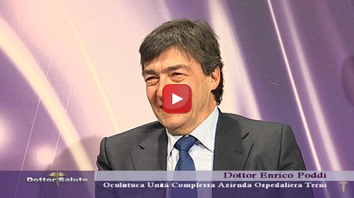 Il Glaucoma, ne parla a Dottor Salute il medico Enrico Poddi