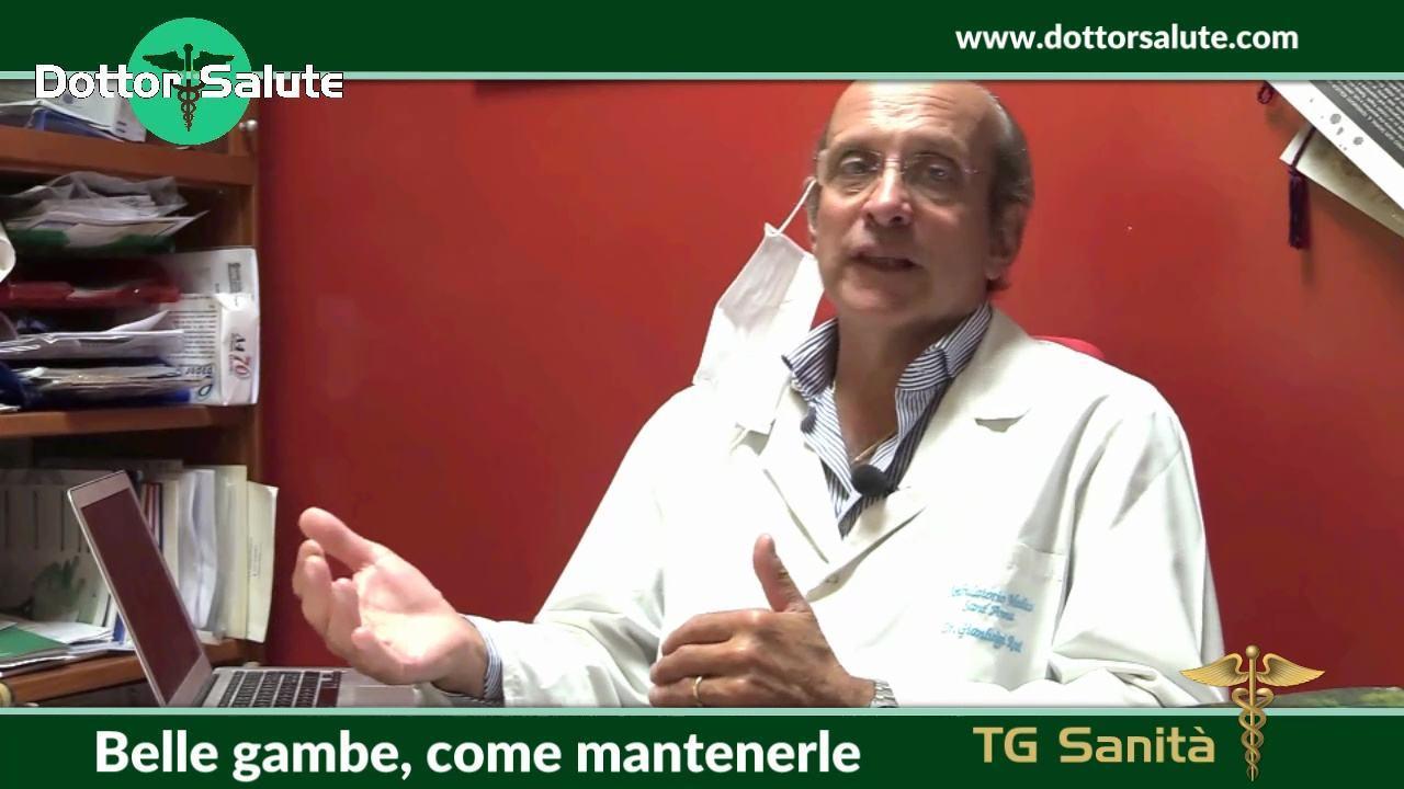 Belle gambe, come mantenerle a Dottor Salute con il medico Gianluigi Rosi