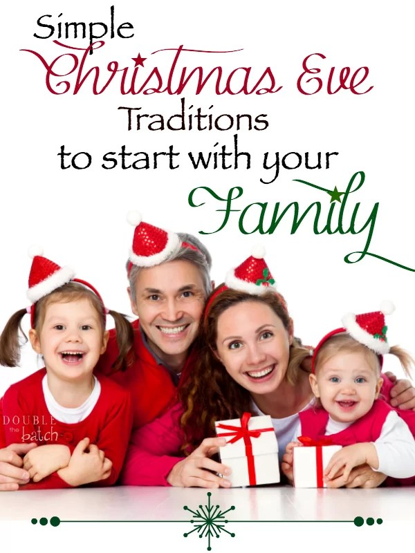 Miraculous Simple Christmas Eve Traditions To Start With Your Family Easy Diy Christmas Decorations Tissureus