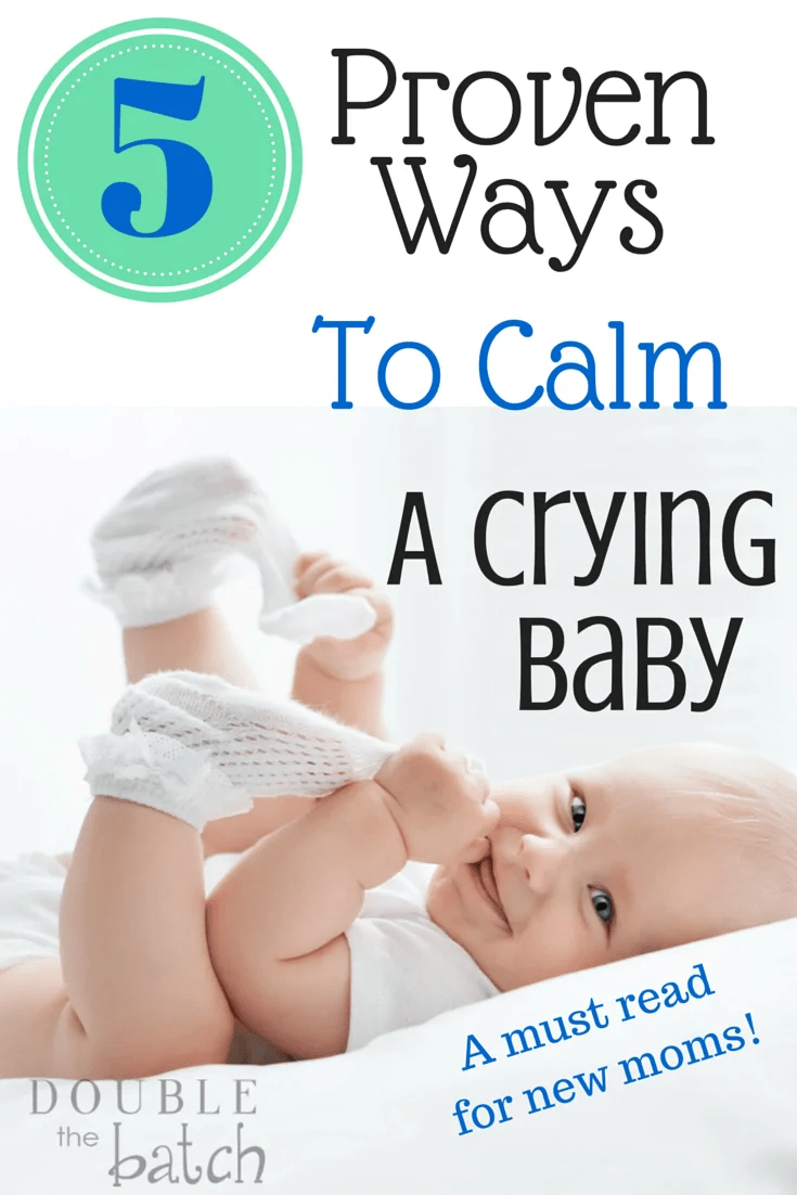How To Calm A Crying Baby Double The Batch