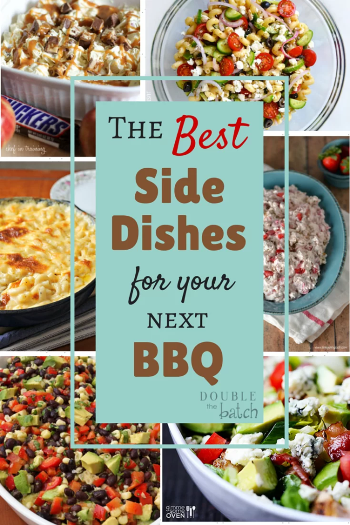 #doublethebatch A collection of solid side dishes to help you wow your family and friends at your next BBQ!