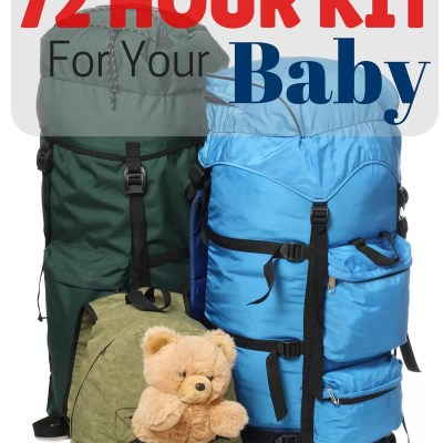 How To Make A 72 Hour Kit For Your Baby