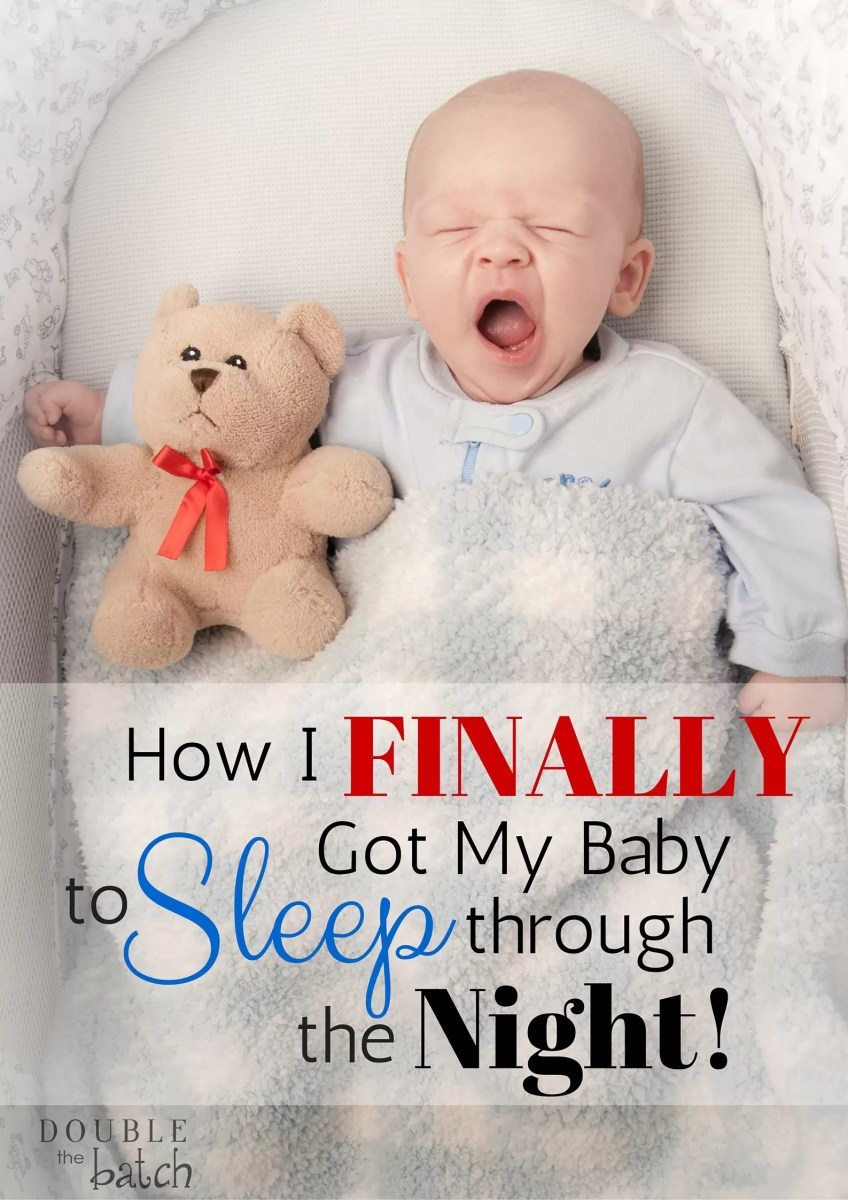 How Do I Get My Baby To Start Sleeping Through The Night?