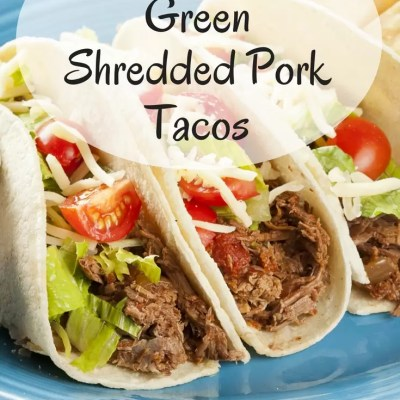 Crock Pot Green Shredded Pork Tacos