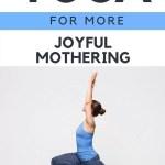How Yoga Has Made Me a Happier Mom