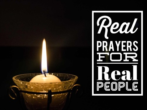 prayers, real people