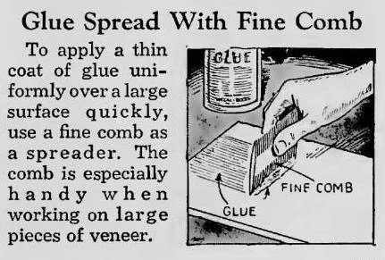 Glue Spread With Fine Comb