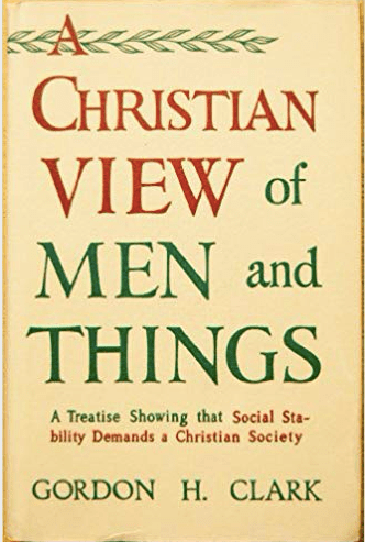 GHC Review 7; A Christian View of Men and Things