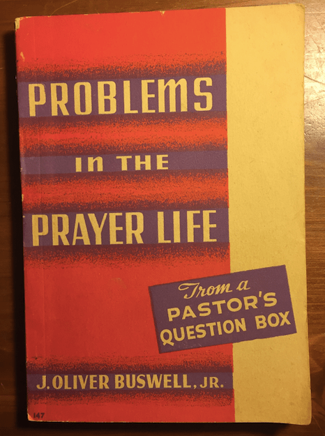Problems in the Prayer Life