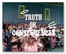 Image result for truth or consequences